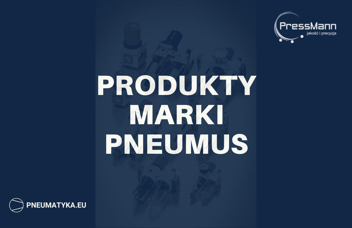 produkty marki pneumus